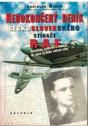 Nedokončený deník československého stíhače R.A.F. - Ladislav Beneš