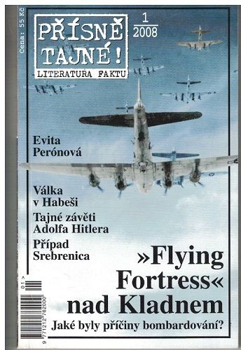 Přísně tajné ! 1/2008 - Tajné závěti Adolfa Hitlera, Bombardování Kladna atd.