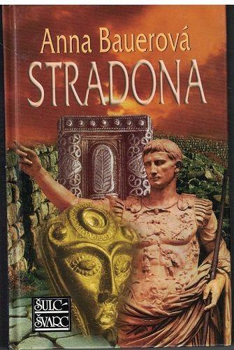 Stradona - Anna Bauerová