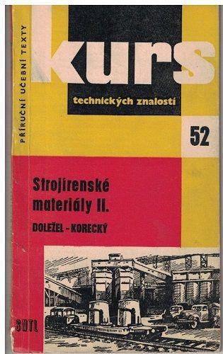 Strojírenské materiály II. - Doležel-Korecký