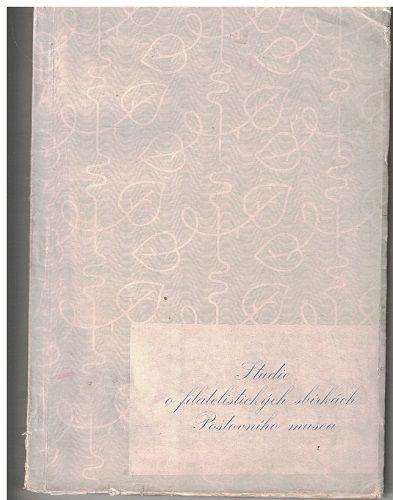 Studie o filatelistických sbírkách Poštovního musea - Ervín Hirsch