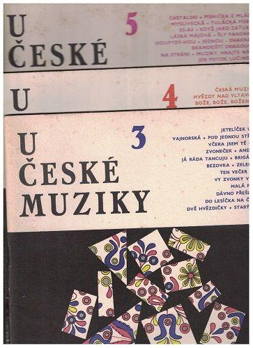 U české muziky 3, 4 a 5 - české lidové písničky