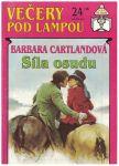 Večery pod lampou 209 - Síla osudu - Barbara Cartlandová