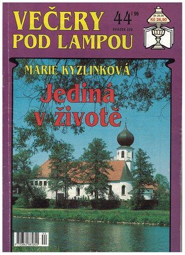 Večery pod lampou sv. 229 - Jediná v životě - Marie Kyzlinková
