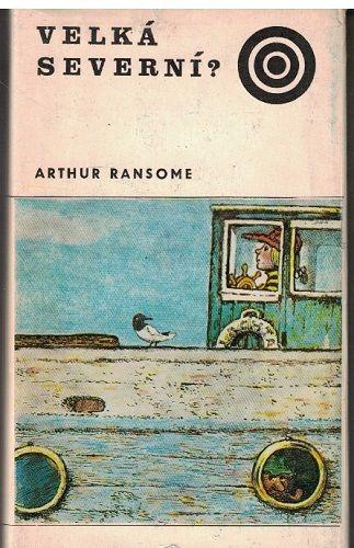 Velká severní ?- Arthur Ransome