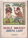 Veselé obrázky Josefa Lady - Josef Lada