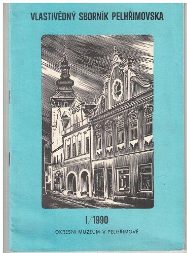 Vlastivědný sborník Pelhřimovska 1/1990