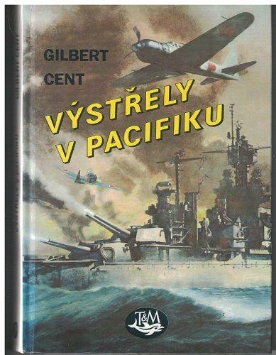 Výstřely v Pacifiku - Gilbert Cent