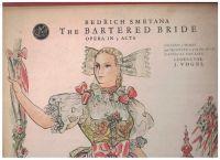 3 x LP The Bartered Bride (Prodaná nevěsta) - Bedřich Smetana