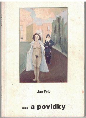 ... a povídky - Jan Pelc