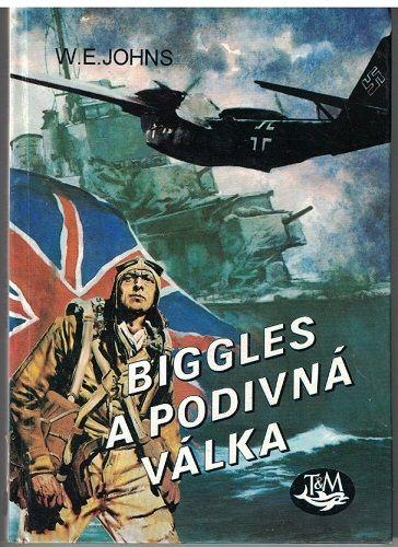 Biggles a podivná válka - W. E. John