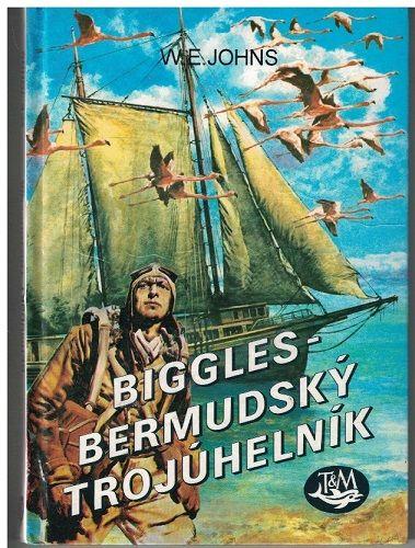 Biggles - Bermudský trojúhelník - W. E. Johns
