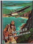 Biggles se vyznamenává - W. E. Johns