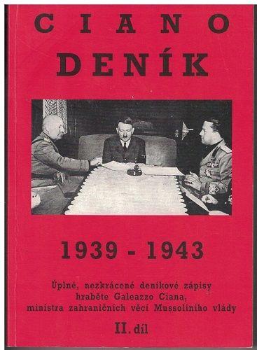 Ciano - deník 1939-1945 II.
