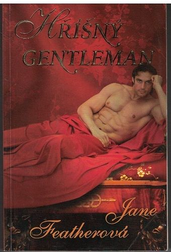 Hříšný gentleman - Jane Featherová