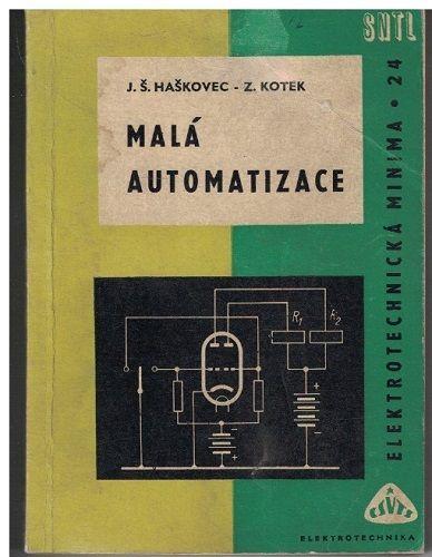 Malá automatizace - Haškovec, Kotek