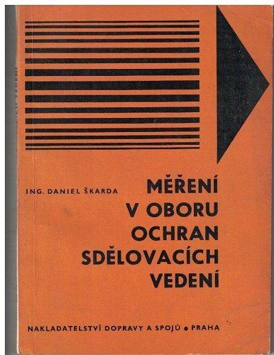 Měření v oboru ochran sdělovacích vedení - Daniel Škarda