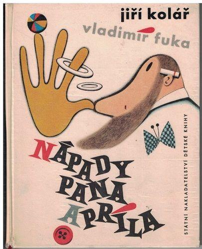 Nápady pana Apríla - Jiří Kolář, ilustrace Vladimír Fuka