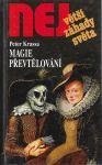 NEJvětší záhady světa - Magie převtělování - Peter Krassa