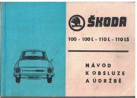 Škoda 100, 100 L, 110 L a 110 LS - návod k údržbě a obsluze + záruční list, servisní šek