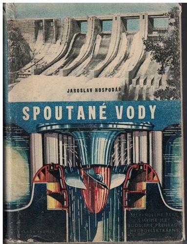 Spoutané vody - Jaroslav Hospodář