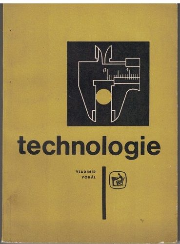 Technologie - Vladimír Vokál