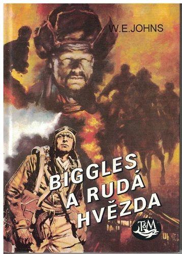 Biggles a Rudá hvězda - W. E. Johns