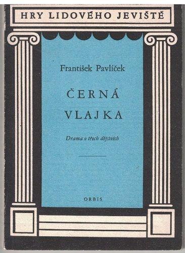 Černá vlajka - František Pavlíček