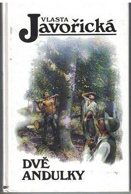 Dvě Andulky - Vlasta Javořická