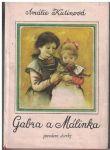 Gabra a Malinka - Povedené dcerky 1 - A. Kutinová