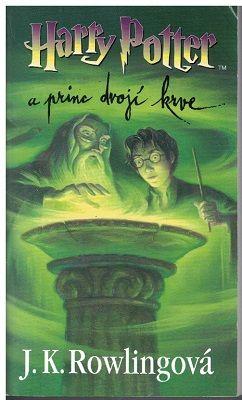 Harry Potter a princ dvojí krve - J. K. Rowlingová
