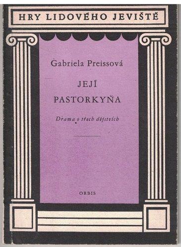 Její pastorkyňa - Gabriela Preissová