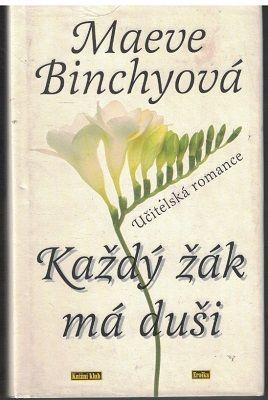 Každý žák má duši - Maeve Binchyová