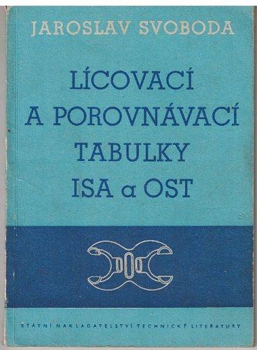 Lícovací tabulky ISA a OST - J. Svoboda