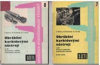 Obrábění karbidovými nástroji I. a II. - Koloc, Pechatý, Turek