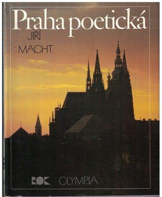 Praha poetická - Jiří Macht