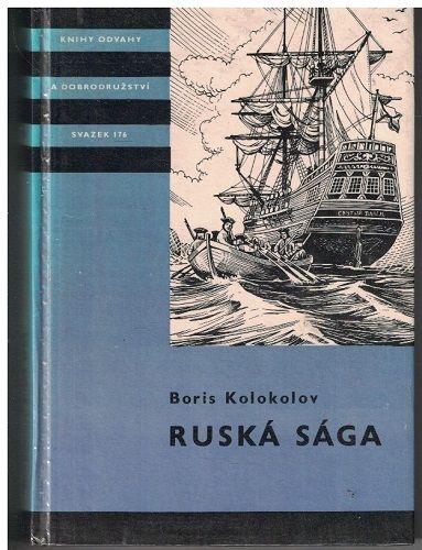 Ruská sága - Boris Koloskov