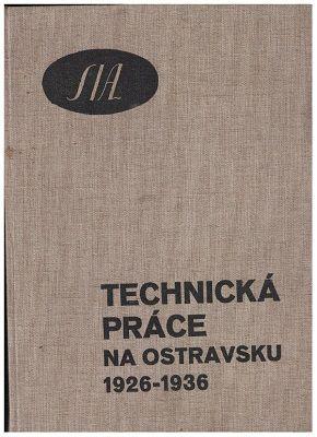 Technická práce na Ostravsku 1926-1936