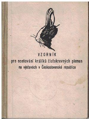 Vzorník pro oceňování králíků čistokrevných plemen - A. Červinka