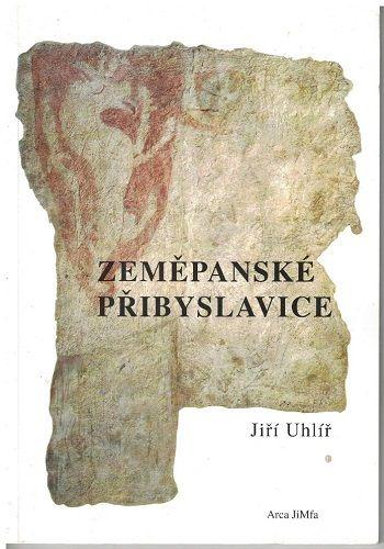 Zeměpanské Přibyslavice (Třebíč) - Jiří Uhlíř