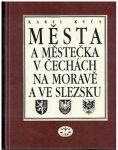 Města a městečka v Čechách, Na Moravě a ve Slezsku 5 (Par-Pra) - Karel Kuča