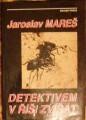 Detektivem v říši zvířat - J. Mareš