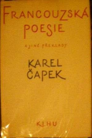 Francouzská poesie a jiné překlady - K. Čapek