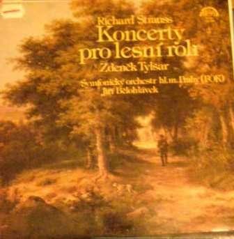 LP Koncerty pro lesní roh - R. Strauss