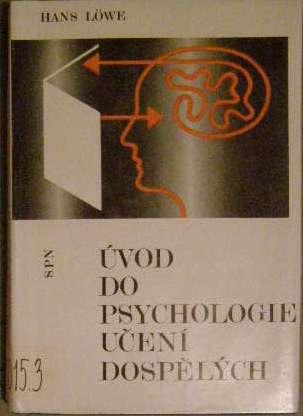 Úvod do psychologie učení dospělých - H. Löwe