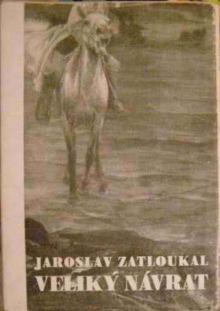 Veliký návrat - J. Zatloukal