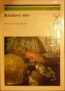 Korálový útes - V. Pfleger
