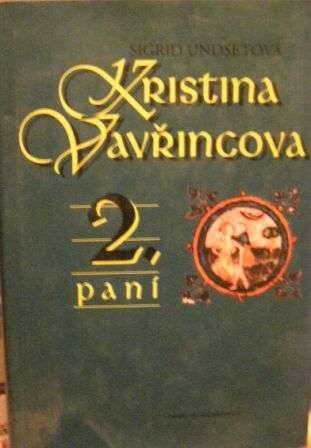 Kristina Vavřincova - 2. paní - S. Undsetová