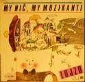 LP My nič, my muzikanti - Lojzo