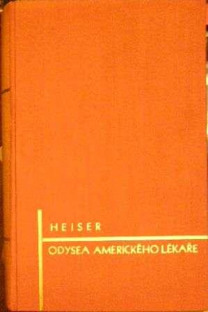 Odysea amerického lékaře - V. Heiser